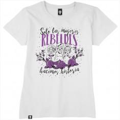 Solo las mujeres rebeldes...